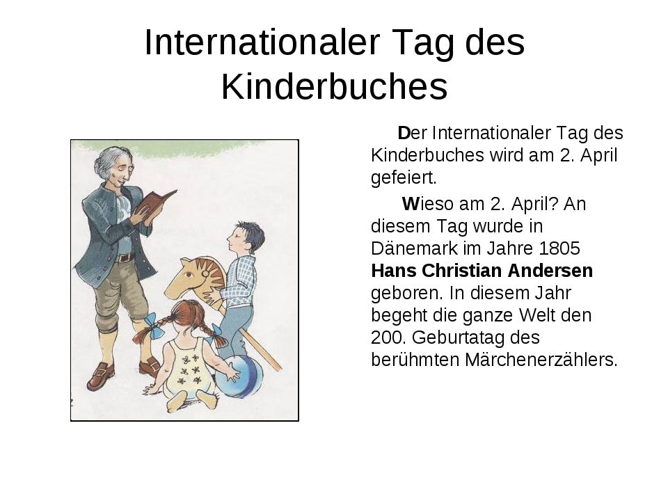 Internationaler Tag des Kinderbuches Der Internationaler Tag des Kinderbuches...