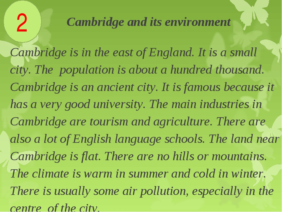 . Cambridge and its environment Cambridge is in the east of England. It is a...