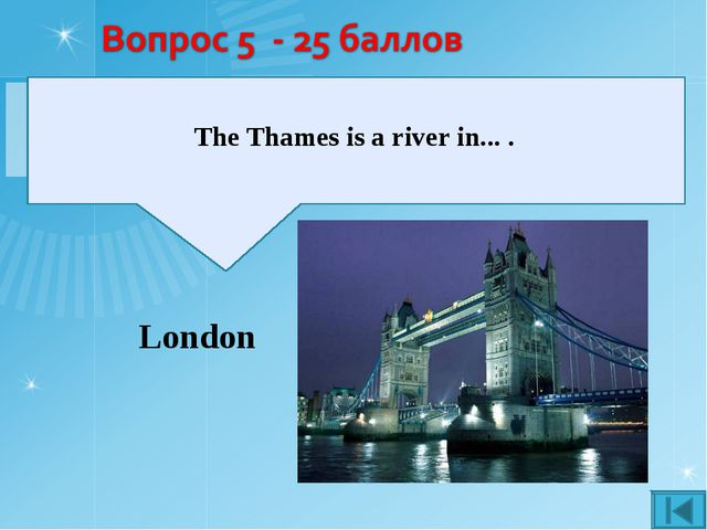 London The Thames is a river in... .