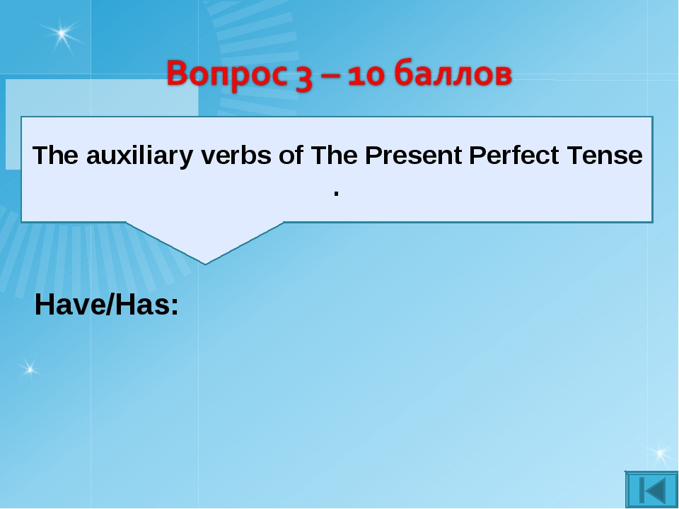 The auxiliary verbs of The Present Perfect Tense . Have/Has:
