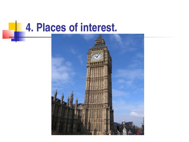 4. Places of interest.