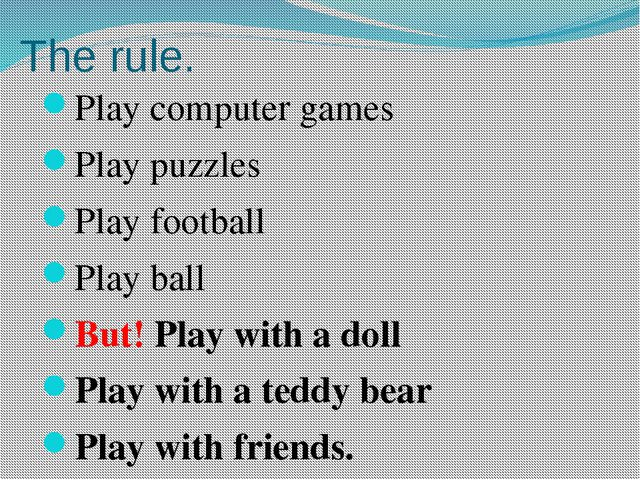 Match the words Book Doll Teddy bear Ball Computer Bike Scooter Computer game...