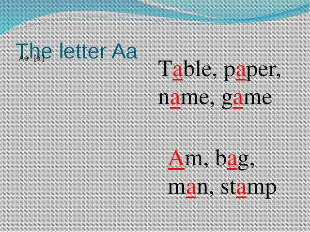The letter Aa Table, paper, name, game Am, bag, man, stamp