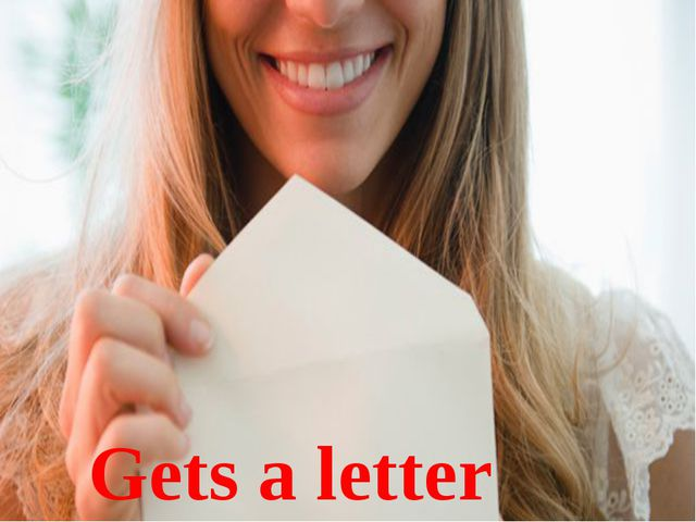 Gets a letter