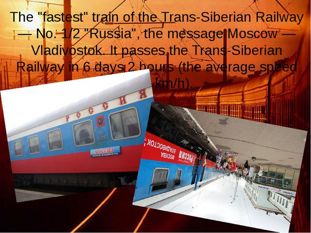 "The ""fastest"" train of the Trans-Siberian Railway — No. 1/2 ""Russia"", the mes..."
