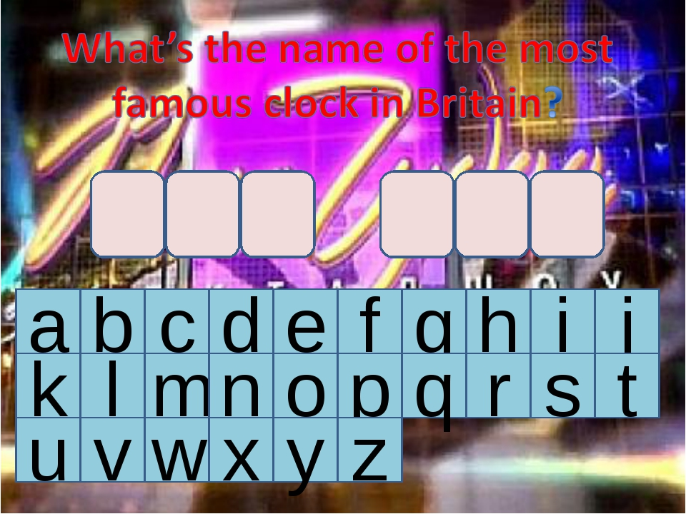a b c d e f g h i j k l m n o p q r s t u v w x y z bigben