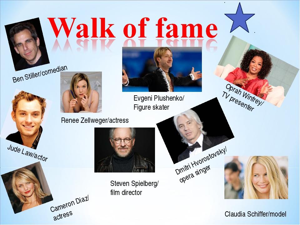 Ben Stiller/comedian Renee Zellweger/actress Oprah Winfrey/ TV presenter Evge...