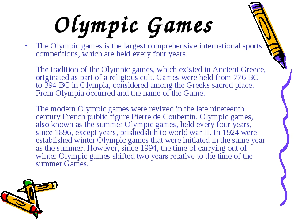 Olympic Games The Olympic games is the largest comprehensive international sp...