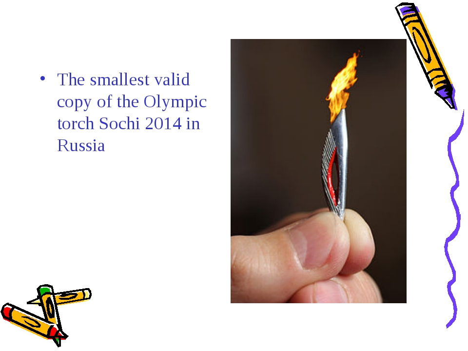 The smallest valid copy of the Olympic torch Sochi 2014 in Russia