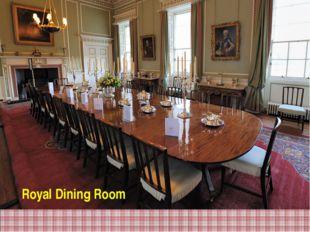 Royal Dining Room