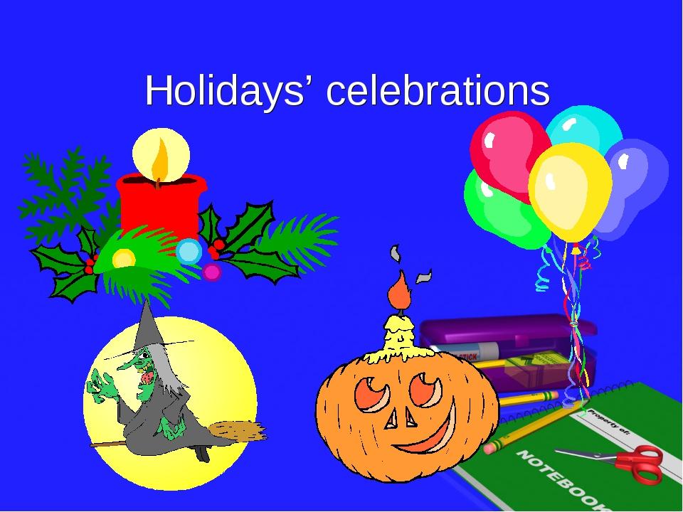 Holidays' celebrations
