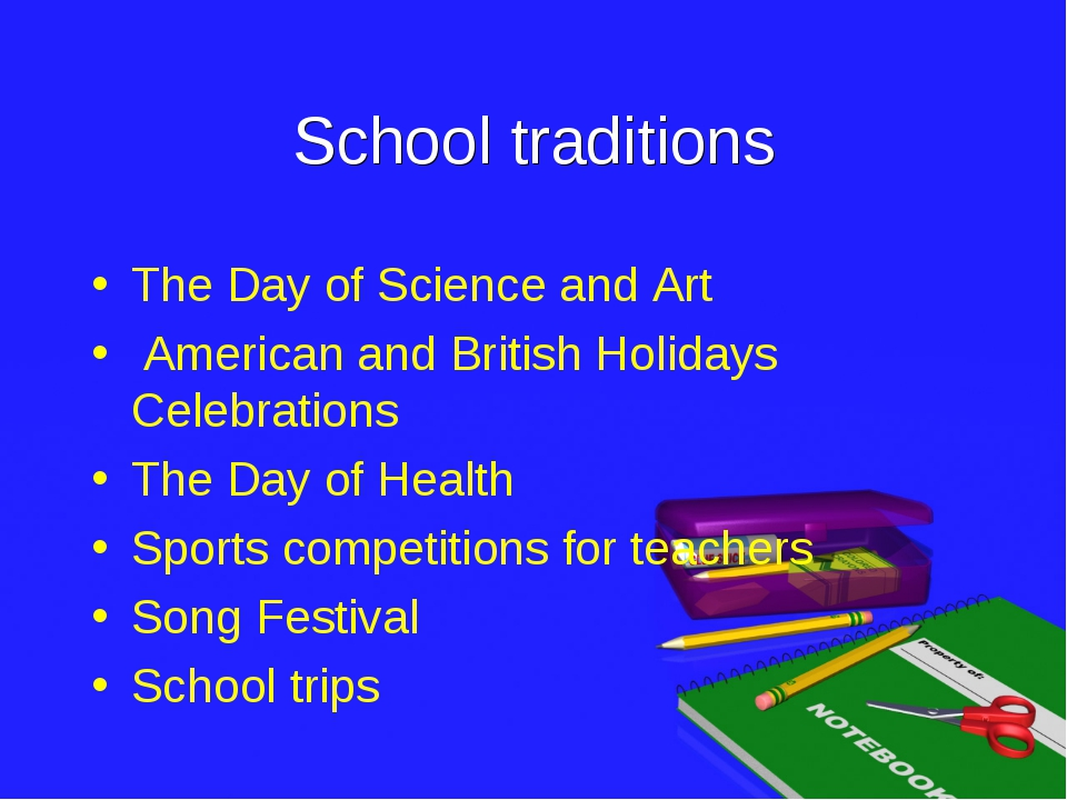 School traditions The Day of Science and Art American and British Holidays Ce...