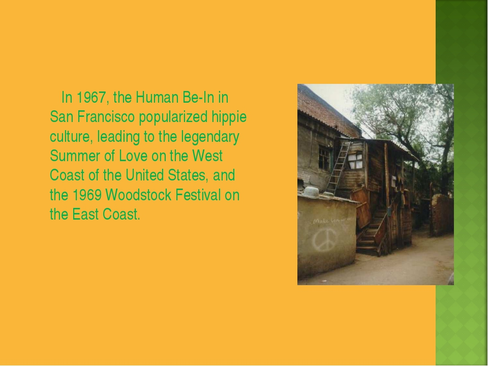 In 1967, the Human Be-In in San Francisco popularized hippie culture, leadin...