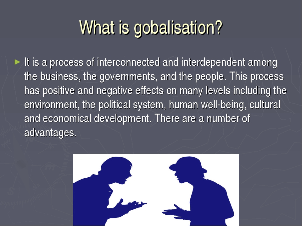 What is gobalisation? It is a process of interconnected and interdependent am...