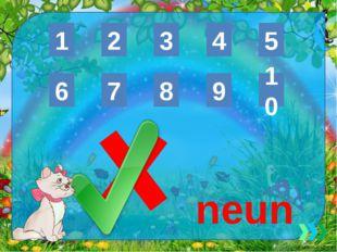 6 8 7 9 10 1 3 2 4 5 neun Ekaterina050466