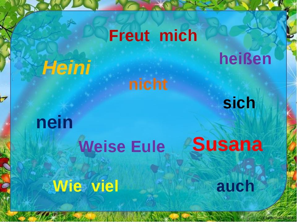 Heini Susana nein nicht heißen Freut mich Wie viel Weise Eule auch sich Ekate...