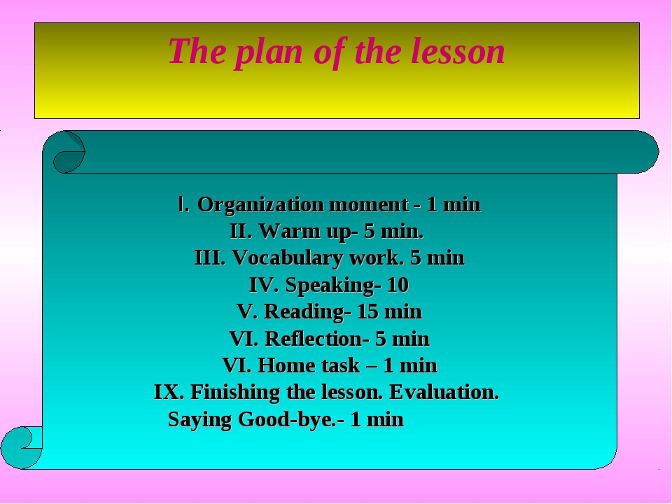 The plan of the lesson I. Organization moment - 1 min II. Warm up- 5 min. III...