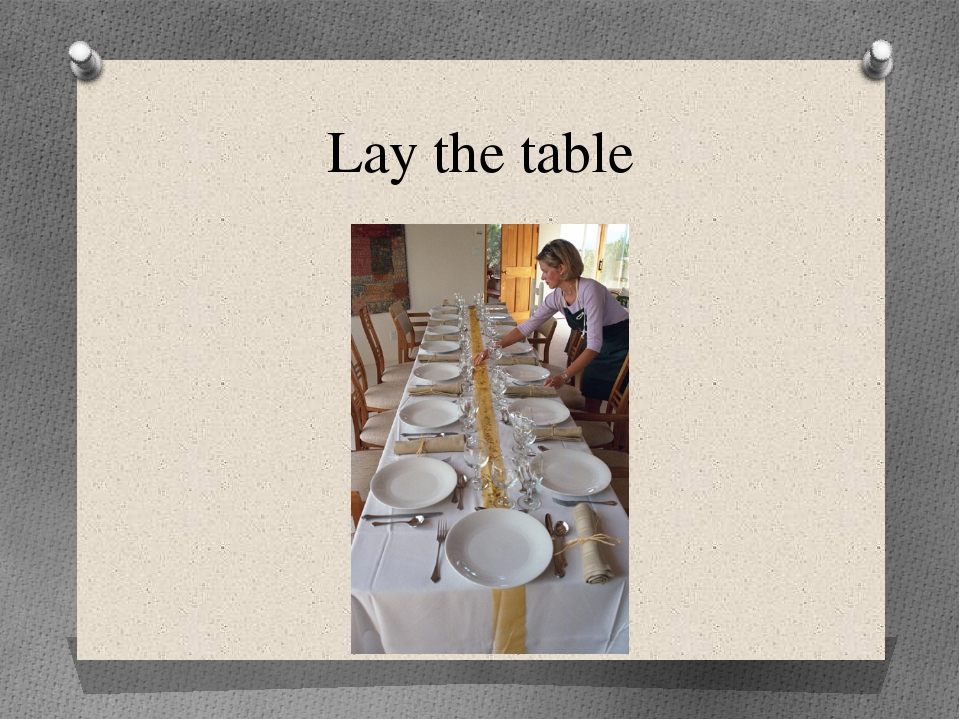 Lay the table