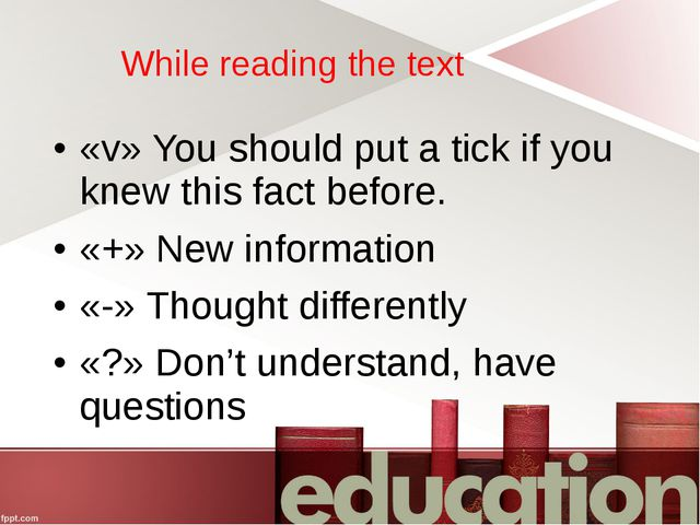 While reading the text «v» You should put a tick if you knew this fact before...