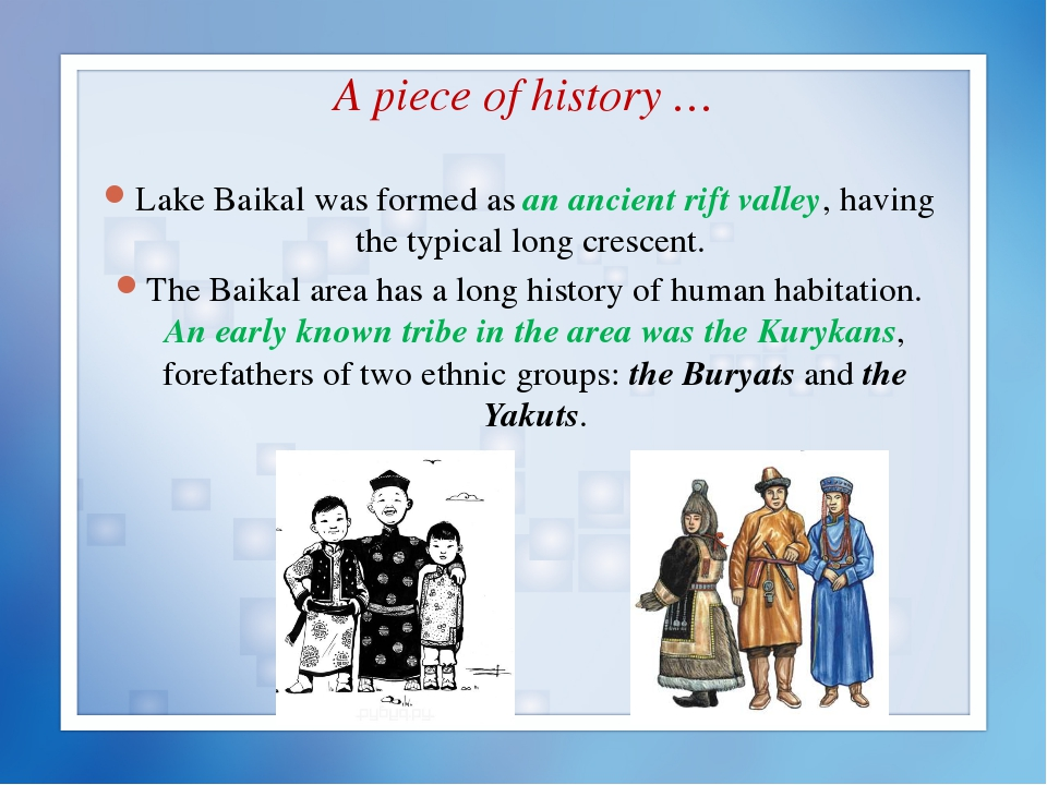 A piece of history … Lake Baikal was formed as an ancient rift valley, having...