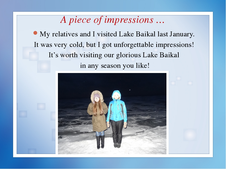 A piece of impressions … My relatives and I visited Lake Baikal last January....
