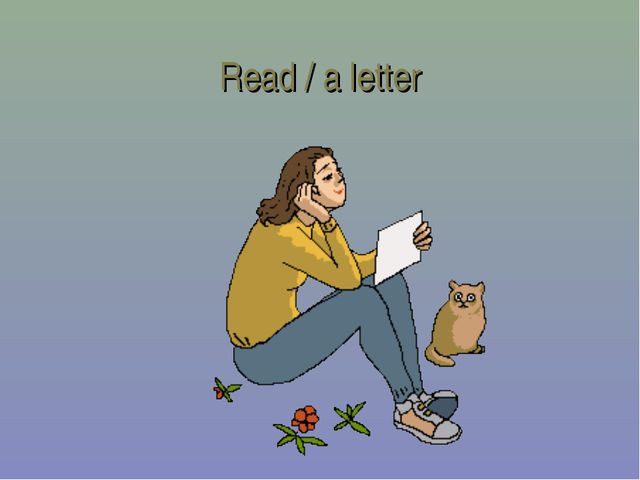 Read / a letter