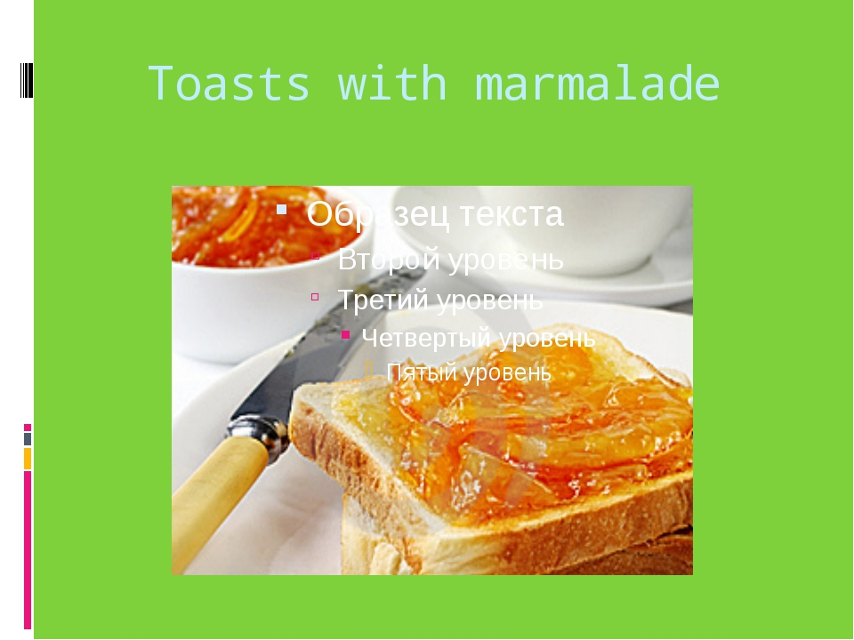 Toasts with marmalade