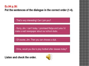 Write an advert for your favourite school club Use the texts on p.30 if neces