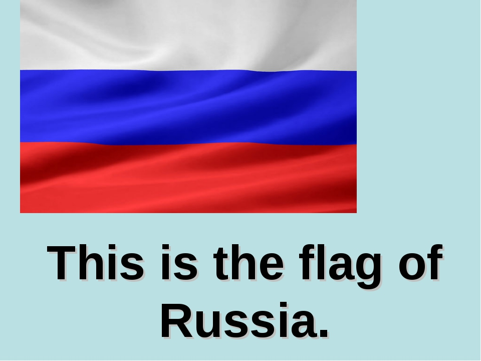 This is the flag of Russia.