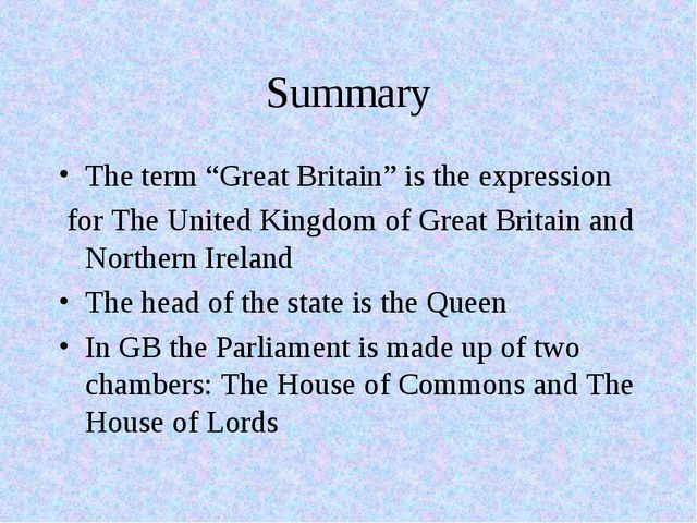 "Summary The term ""Great Britain"" is the expression for The United Kingdom of..."