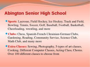 Abington Senior High School Sports: Lacrosse, Field Hockey, Ice Hockey, Track