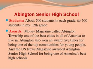 Abington Senior High School Students: About 700 students in each grade, so 70
