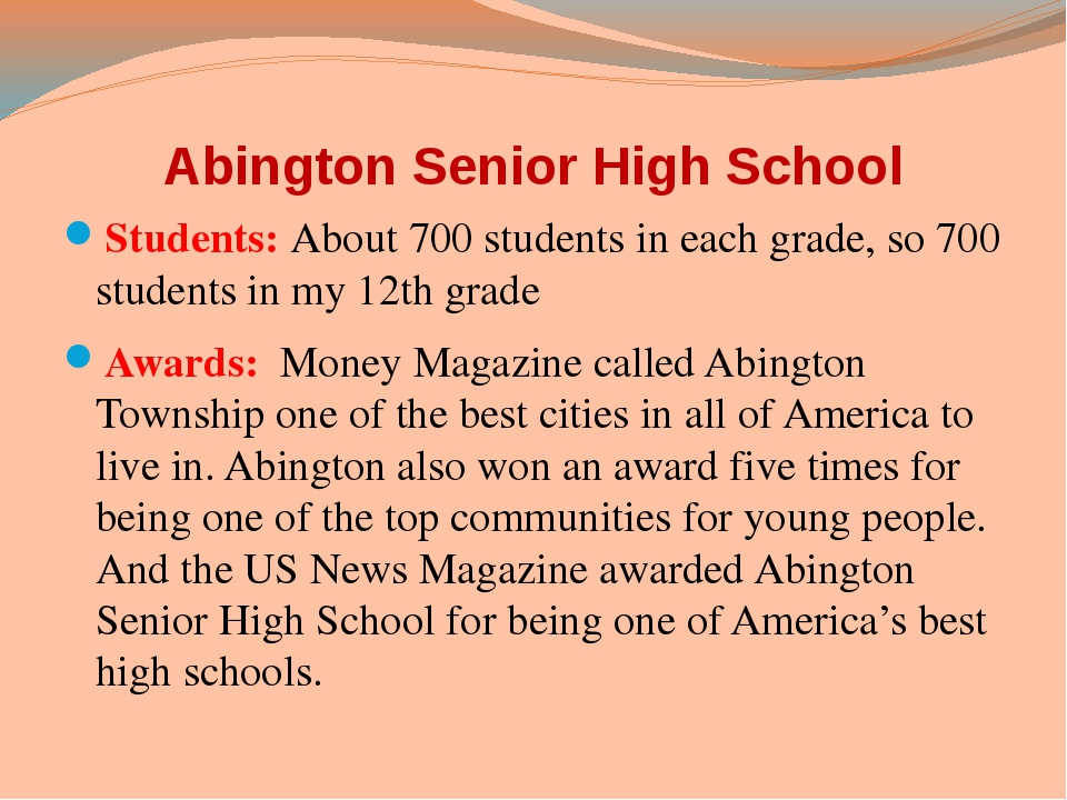 Abington Senior High School Students: About 700 students in each grade, so 70...