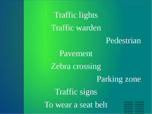 Traffic lights Traffic warden Pedestrian Pavement Zebra crossing Parking zon...