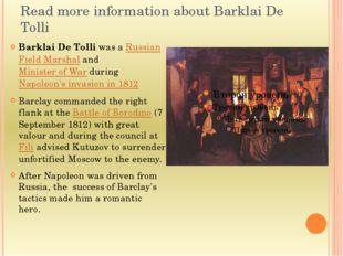 Read more information about Barklai De Tolli Barklai De Tolli was a Russian F