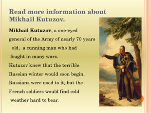 Read more information about Mikhail Kutuzov. Mikhail Kutuzov, a one-eyed gene