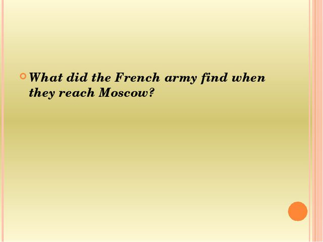 What did the French army find when they reach Moscow?