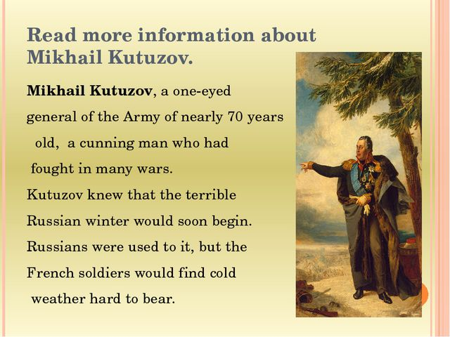Read more information about Mikhail Kutuzov. Mikhail Kutuzov, a one-eyed gene...