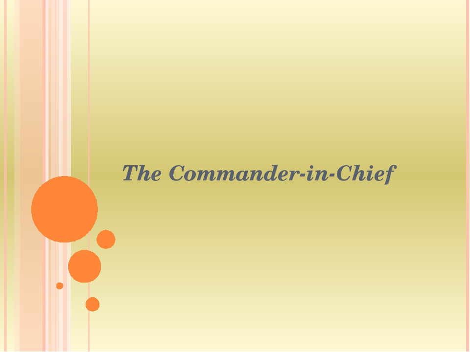 The Commander-in-Chief