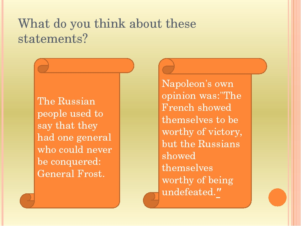 What do you think about these statements? The Russian people used to say that...