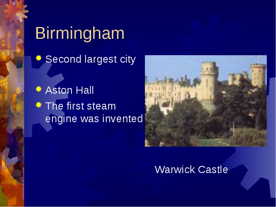 Birmingham Second largest city Aston Hall The first steam engine was invented...