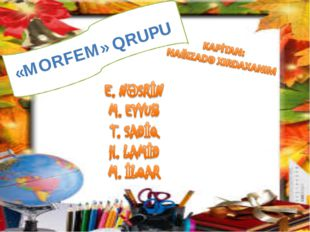 «MORFEM» QRUPU