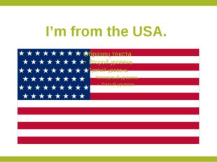 I'm from the USA.