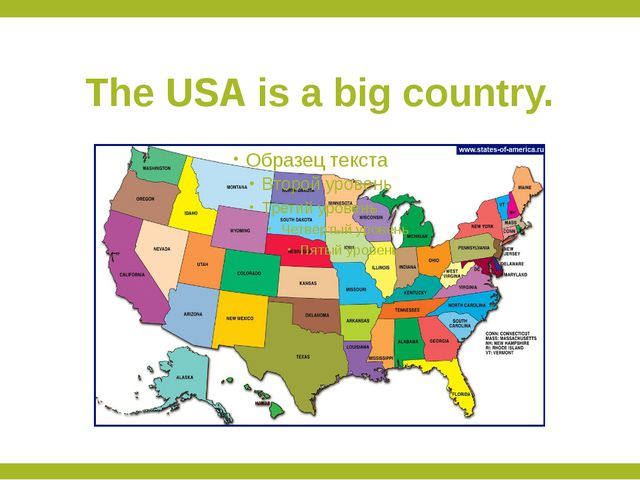 The USA is a big country.