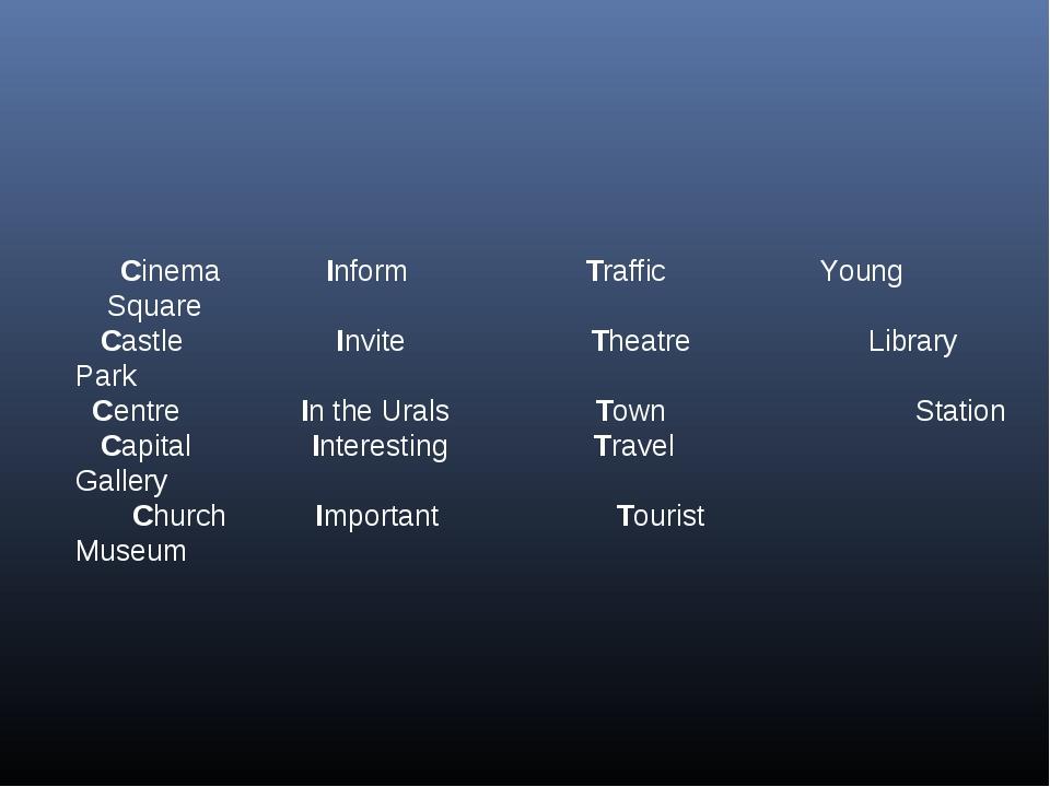 Cinema Inform Traffic Young Square Castle Invite Theatre Library Park Centre...