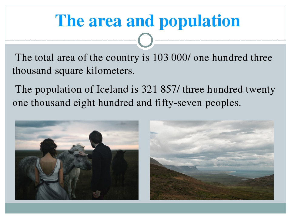The area and population The total area of the country is 103 000/ one hundred...