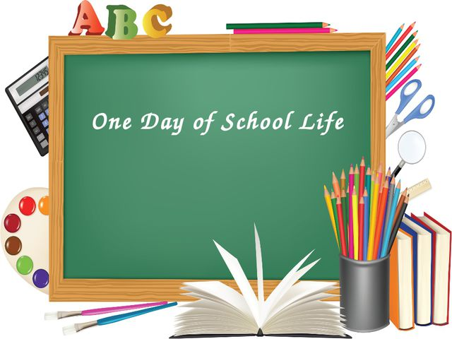 One Day of School Life