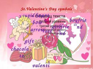 St.Valentine's Day symbols 2 3 4 5 6 7 8 9 10 cupid bow boyfriend girlfriend