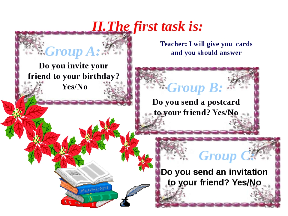 Group A: II.The first task is: Teacher: I will give you cards and you should...