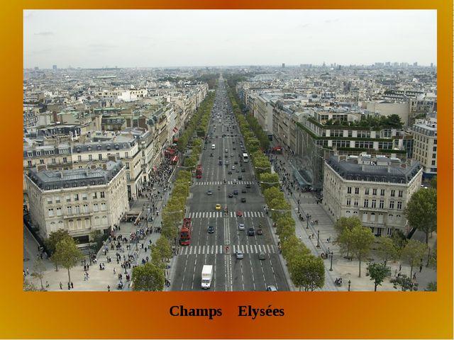 Champs Elysées